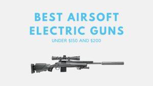 Best AEG under $150, $200