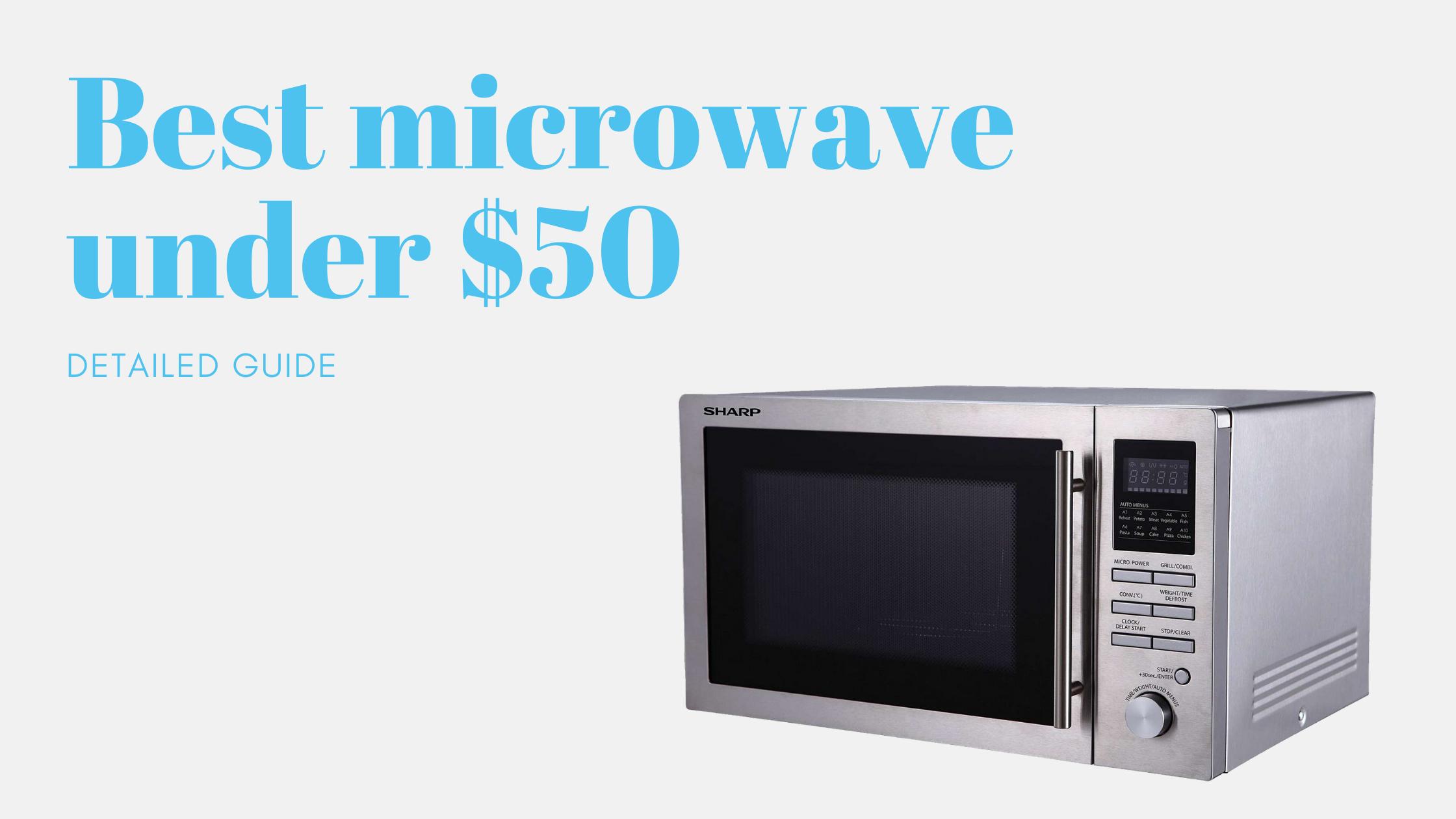 10 Best microwave under $50