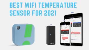 13 Best wifi temperature sensor