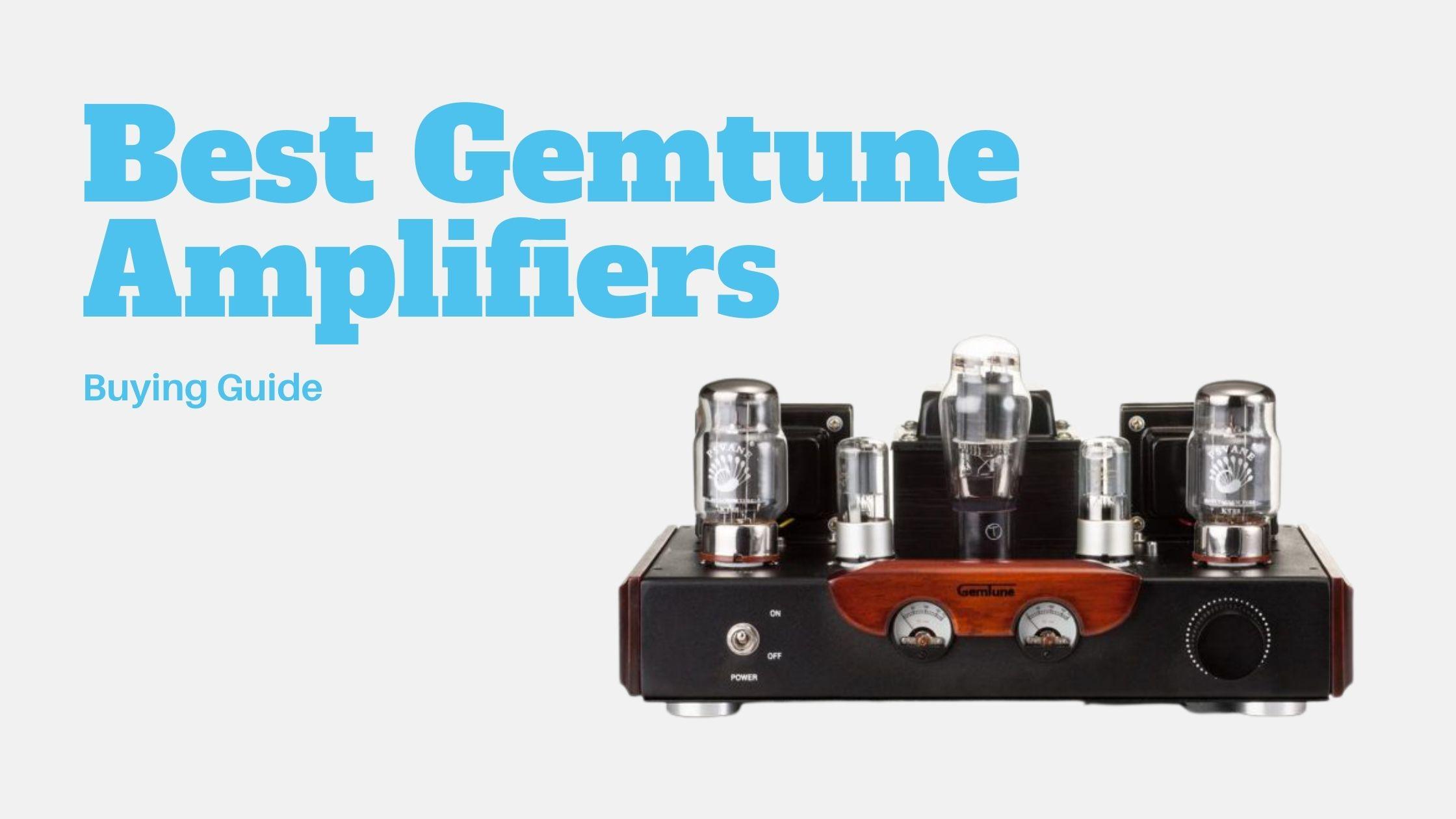 8 Best Gemtune Amplifiers